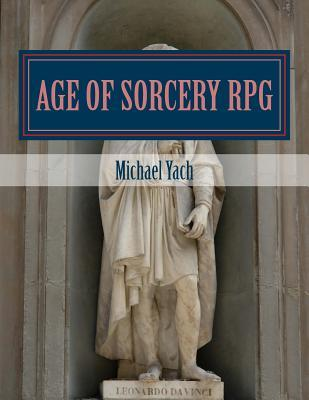 Age of Sorcery RPG: A fantasy game of dwarves, elves and magic!