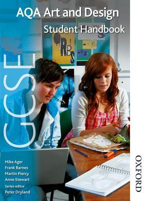 Aqa Gcse Art And Design Student Handbook By Martin Piercy