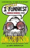 I Totally Funniest by James Patterson