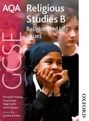 Aqa Religious Studies B: Gcse Religion And Life Issues