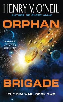 Orphan Brigade (Sim War #2)