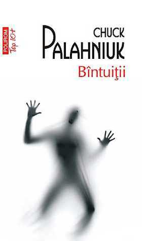 Ebook Bîntuiţii by Chuck Palahniuk read!