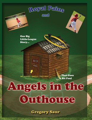 Royal Pains and Angels in the Outhouse