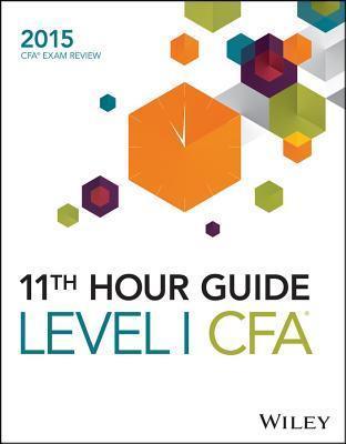 11th Hour Guide for 2015 Level I Book Cfa Exam