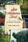 See Alabama First by Tim Hollis