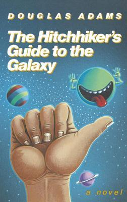 The Hitchhiker s Guide to the Galaxy Hitchhiker s Guide to the Galaxy