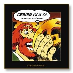 Ebook Serier och öl by Fredrik Strömberg DOC!