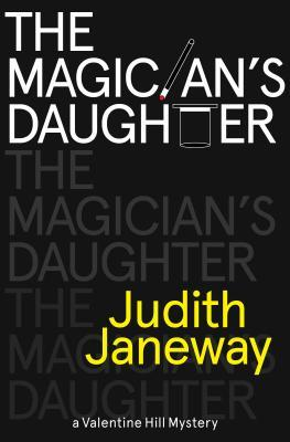 The Magician's Daughter (Valentine Hill, #1)