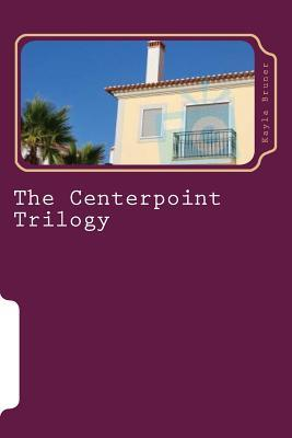 The Centerpoint Trilogy