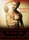 To Win The Guarded Heart (Dragons, Griffons and Centaurs, Oh My! #4)