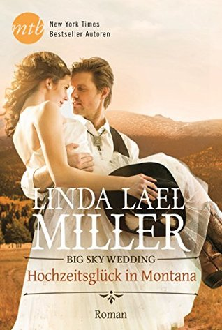 Big Sky Wedding Parable Montana 5 By Linda Lael Miller