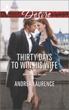 Thirty Days to Win His Wife (Brides and Belles, #2)