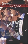 The Texan's Royal M.D. by Merline Lovelace