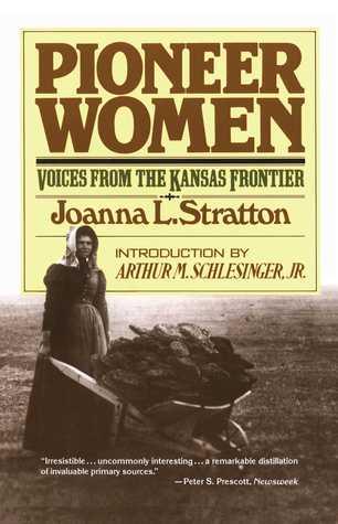 Pioneer Women by Joanna L. Stratton
