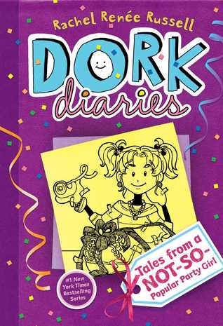 Tales from a Not-So-Popular Party Girl(Dork Diaries 2)