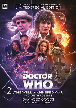 Doctor Who: Novel Adaptations, Volume 2: Damaged Goods / The Well-Mannered War