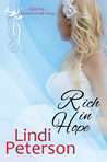 Rich in Hope (Richness in Faith, #2)