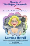 Memoirs of the Happy Lesbian Housewife: You can't make this stuff up. Seriously!