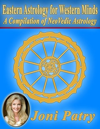 Eastern Astrology for Western Minds by Joni Patry