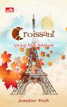 Croissant by Josephine Winda