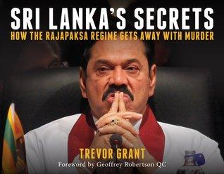 Sri Lanka's Secrets: How the Rajapaksa Regime Gets Away with Murder