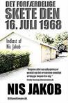 Det forfærdelige skete den 16. juli 1968