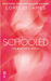 Schooled (Mastered, #2.5) by Lorelei James