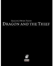 Raging Swann's Press The Dragon and the Thief