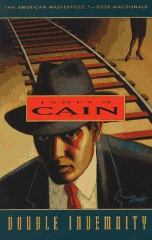 Double Indemnity by James M. Cain