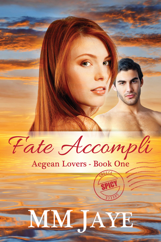 Fate Accompli by M.M. Jaye