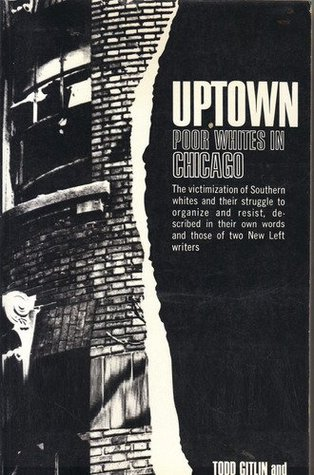 Uptown; Poor Whites In Chicago