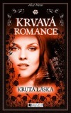 Krutá láska (Blood Romance, #4)
