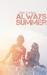 Always Summer (Drenaline Su...