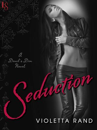 Seduction (Devil's Den, #2)