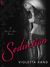 Seduction (Devil's Den, #2) by Violetta Rand