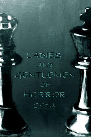 Ladies and Gentlemen of Horror 2014