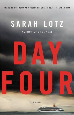 Day Four by Sarah Lotz