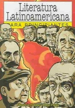 Literatura Latinoamericana para principiantes