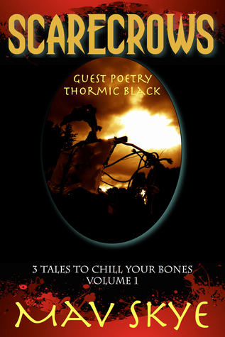 Scarecrows (3 Tales to Chill Your Bones #1)