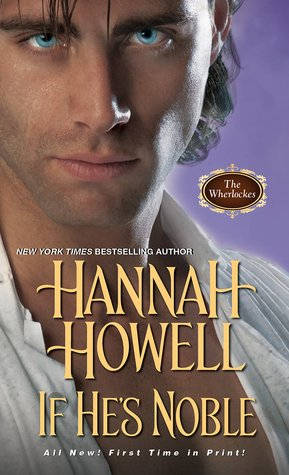 If He's Noble by Hannah Howell