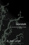 Beanstalk: the Adventures of a Jack of All Tales (Leagues and Legends, #1)