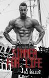 Sinner for Life (Sinners Never Die, #2)