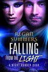 Falling from the Light  (Night Runner, #2)