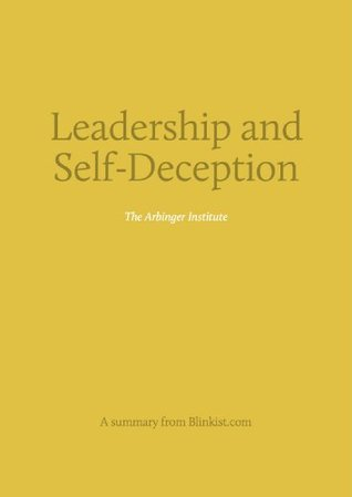 Key insights from Leadership and Self-Deception - Getting Out of the Box
