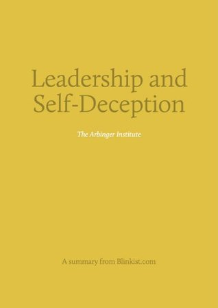 Key insights from Leadership and Self-Deception -Getting Out of the Box