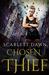 Chosen Thief (Forever Evermore, #4) by Scarlett Dawn