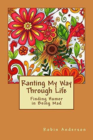 Ranting My Way Through Life