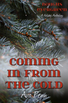 Coming in from the Cold by Ava Penn