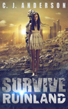 Survive Ruinland: Chronicles of Lauren Vasquez (Ruinland #2)
