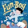 The Marvelous Misadventures of Fun-Boy